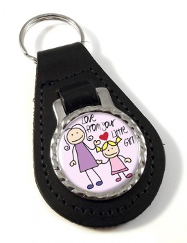 Love From Your Little Girl Leather Key Fob