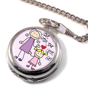 Love From Your Little Girl Pocket Watch