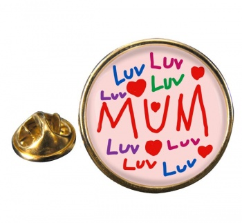 Love Mum Round Pin Badge
