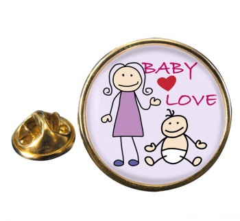 Baby Love Round Pin Badge