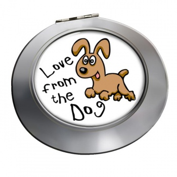 Love from the dog Chrome Mirror