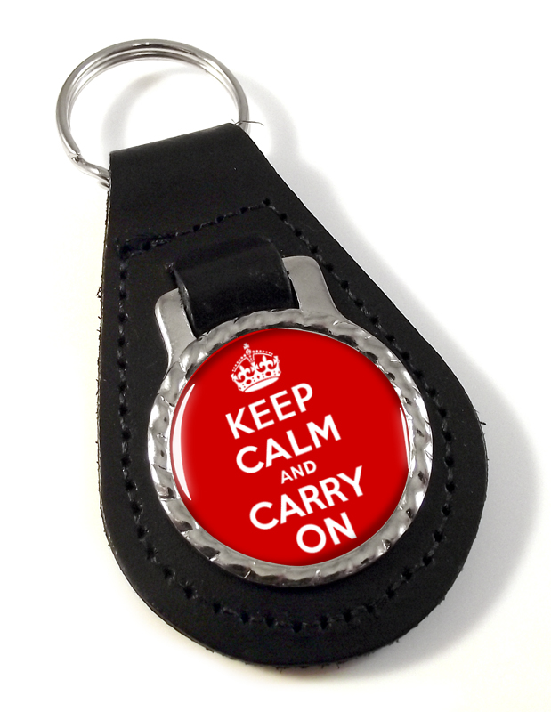 Keep Calm and Carry On Leather Key Fob