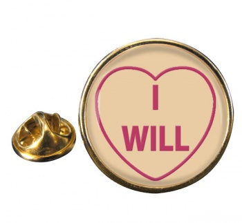 Love Heart I Will Round Pin Badge