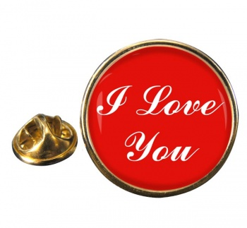 I Love You Round Pin Badge