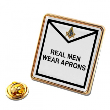 Real Men Wear Aprons Masonic Square Pin Badge